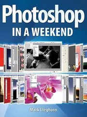 Cover of: Photoshop in a Weekend