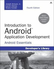 Cover of: Introduction To Android Application Development Android Essentials