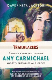 Cover of: Trailblazers Featuring Amy Carmichael And Other Christian Heroes