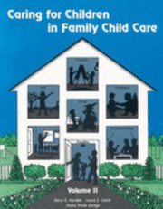 Cover of: Caring for Children in Family Child Care Vol 2