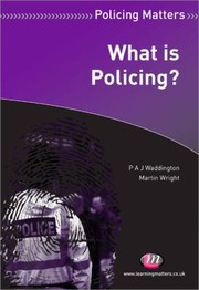 Cover of: What Is Policing