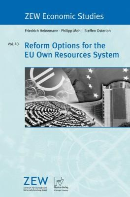 Reform Options For The Eu Own Resources System by