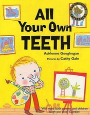 Cover of: All Your Own Teeth