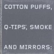 Cover of: Cotton Puffs Qtips Smoke And Mirrors The Drawings Of Ed Ruscha Exhibition New York Whitney Museum Of American Art June 24september 26 2004 Los Angeles Museum Of Contemporary Art October 17 2004january 17 2005 Washington National Gallery Of Art February 13may 30 2005