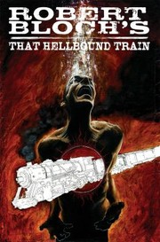 Cover of: Robert Blochs That Hellbound Train