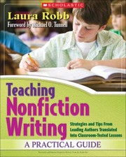Cover of: Teaching Nonfiction Writing A Practical Guide Strategies And Tips From Leading Authors Translated Into Classroomtested Lessons