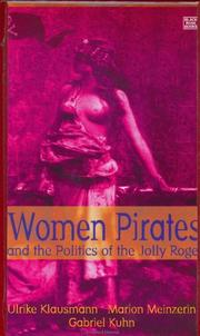 Cover of: Women Pirates and the Politics of the Jolly Roger by Ulrike Klausmann, Marion Meinzerin, Gabriel Kuhn