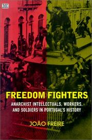 Cover of: Freedom Fighters | Joao Freire, Jo¿o Freire, Maria Fernanda Noronha da Costa e. Sousa
