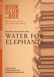 Cover of: Bookclubinabox Presents The Discussion Companion For Sara Gruens Novel Water For Elephants