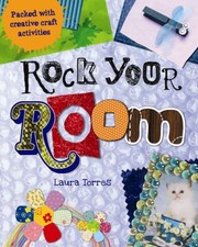 Cover of: Rock Your Room