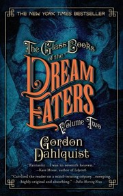 Cover of: The Glass Books of the Dream Eaters Volume Two