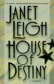 Cover of: House of destiny | Janet Leigh