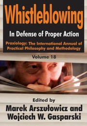Cover of: Whistleblowing In Defense Of Proper Action