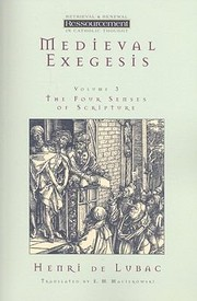 Cover of: Medieval Exegesis Volume 3 The Four Senses Of Scripture