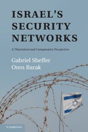 Cover of: Israels Security Networks A Theoretical And Comparative Perspective