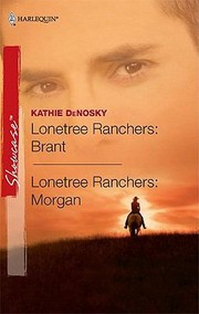Cover of: Lonetree Ranchers Brant Lonetree Ranchers Morgan