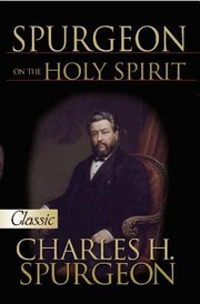 Cover of: Spurgeon On The Holy Spirit A Pure Gold Classic