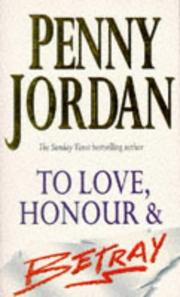 To Love, Honour and Betray by Penny Jordan