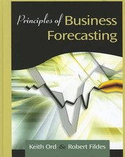Cover of: Principles Of Business Forecasting