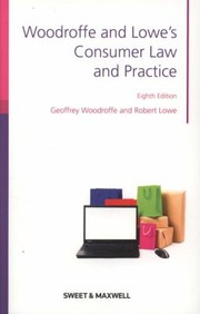 Cover of: Woodroffe Lowes Consumer Law And Practice