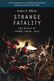 Cover of: Strange Fatality The Battle Of Stoney Creek 1813