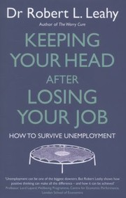 Cover of: Keeping Your Head After Losing Your Job