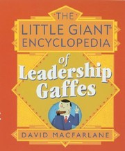 Cover of: The Little Giant Encyclopedia of Leadership Gaffes