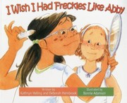 Cover of: I Wish I Had Freckles Like Abby