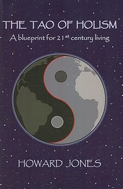 Cover of: The Tao Of Holism A Blueprint For 21st Century Living