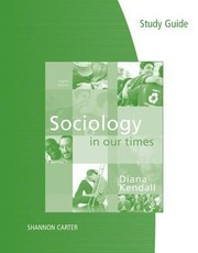 Cover of: Sociology In Our Time Study Guide