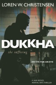 Cover of: Dukkha The Suffering