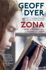 Cover of: Zona A Book About A Film About A Journey To A Room