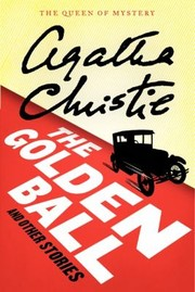 Cover of: The Golden Ball and Other Stories