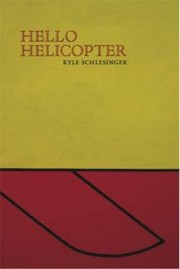 Cover of: Hello Helicopter