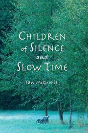 Cover of: Children Of Silence And Slow Time More Reflections Of The Dhamma