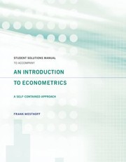 Cover of: Student Solutions Manual To Accompany An Introduction To Econometrics A Self Contained Approach