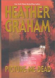 Cover of: Picture me dead | Heather Graham