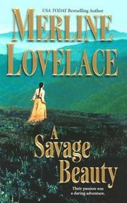 Cover of: A Savage Beauty | Merline Lovelace