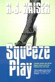 Cover of: Squeeze play | R. J. Kaiser