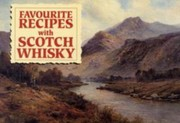 Cover of: Favourite Recipes With Scotch Whisky