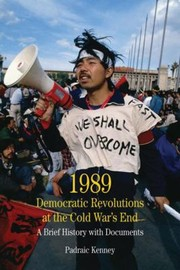 Cover of: 1989 Democratic Revolutions At The Cold Wars End A Brief History With Documents
