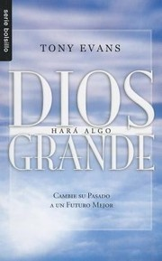 Cover of: Dios Hara Algo Grande  God Is Up to Something Great