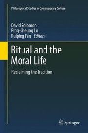 Cover of: Ritual And The Moral Life Reclaiming The Tradition