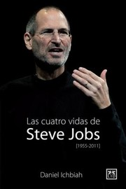 Cover of: Las Cuatro Vidas de Steve Jobs
