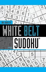 Cover of: Big Book Of White Belt Sudoku
