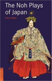 Cover of: The Noh Plays Of Japan |