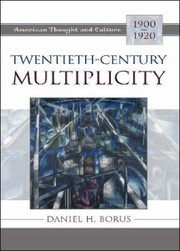 Cover of: Twentiethcentury Multiplicity American Thought And Culture 19001920
