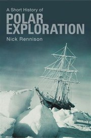 Cover of: A Short History Of Polar Exploration