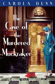 Cover of: The Case Of The Murdered Muckraker A Daisy Dalrymple Mystery