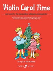 Cover of: Violin Carol Time 12 Bestloved Carols For The Young Violinist